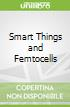 Smart Things and Femtocells
