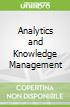 Analytics and Knowledge Management