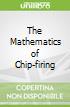 The Mathematics of Chip-firing