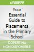 Your Essential Guide to Placements in the Primary School