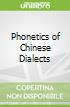 Phonetics of Chinese Dialects