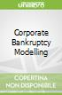 Corporate Bankruptcy Modelling