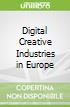 Digital Creative Industries in Europe
