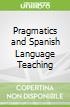 Pragmatics and Spanish Language Teaching