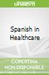 Spanish in Healthcare