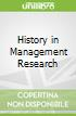 History in Management Research