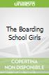 The Boarding School Girls