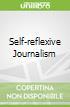 Self-reflexive Journalism