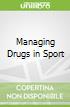 Managing Drugs in Sport libro str