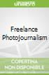 Freelance Photojournalism