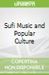 Sufi Music and Popular Culture