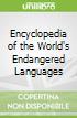 Encyclopedia of the World's Endangered Languages