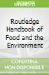 Routledge Handbook of Food and the Environment
