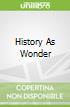 History As Wonder