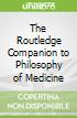 The Routledge Companion to Philosophy of Medicine libro str