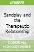 Sandplay and the Therapeutic Relationship