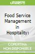 Food Service Management in Hospitality: