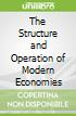 The Structure and Operation of Modern Economies