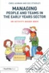 Managing People and Teams in the Early Years Sector