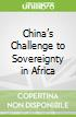 China's Challenge to Sovereignty in Africa