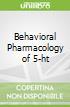 Behavioral Pharmacology of 5-ht