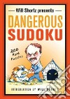 Will Shortz Presents Dangerous Sudoku