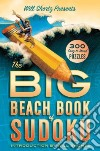 Will Shortz Presents the Big Beach Book of Sudoku