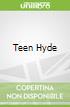 Teen Hyde