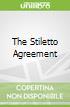 The Stiletto Agreement