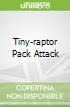 Tiny-raptor Pack Attack