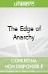The Edge of Anarchy