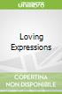 Loving Expressions