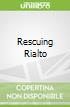 Rescuing Rialto