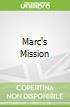 Marc's Mission