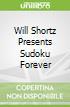 Will Shortz Presents Sudoku Forever