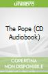 The Pope (CD Audiobook)