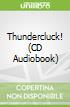 Thundercluck! (CD Audiobook)