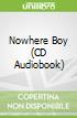 Nowhere Boy (CD Audiobook)