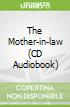 The Mother-in-law (CD Audiobook)