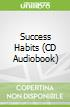 Success Habits (CD Audiobook)
