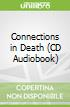 Connections in Death (CD Audiobook)