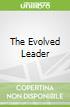 The Evolved Leader