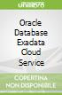 Oracle Database Exadata Cloud Service