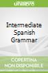 Intermediate Spanish Grammar