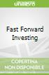 Fast Forward Investing