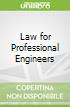 Law for Professional Engineers