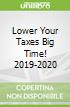 Lower Your Taxes Big Time! 2019-2020