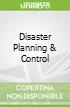 Disaster Planning & Control