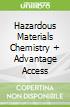 Hazardous Materials Chemistry + Advantage Access