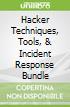 Hacker Techniques, Tools, & Incident Response Bundle
